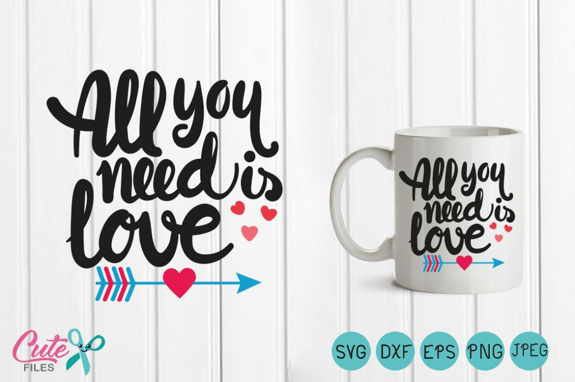 Download All you need is love, Valentine arrow SVG, Heart svg ...