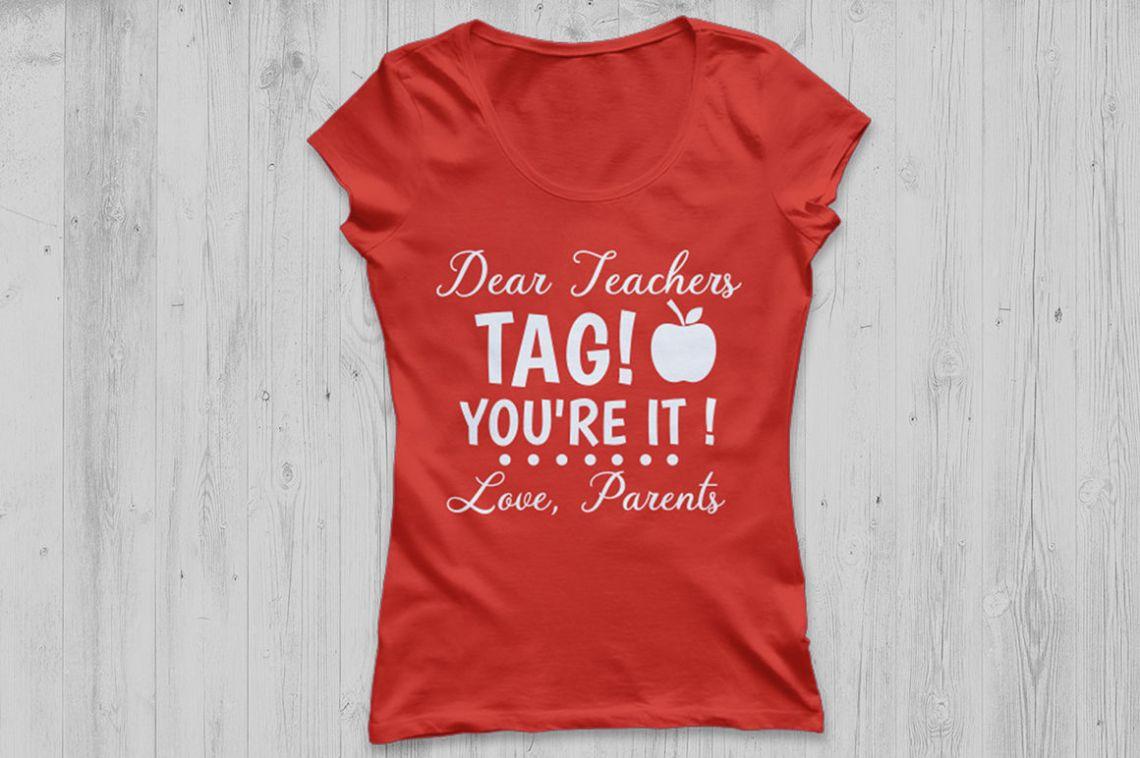 Download Dear Teachers Tag You're it svg, Teacher svg, Teacher Tags ...