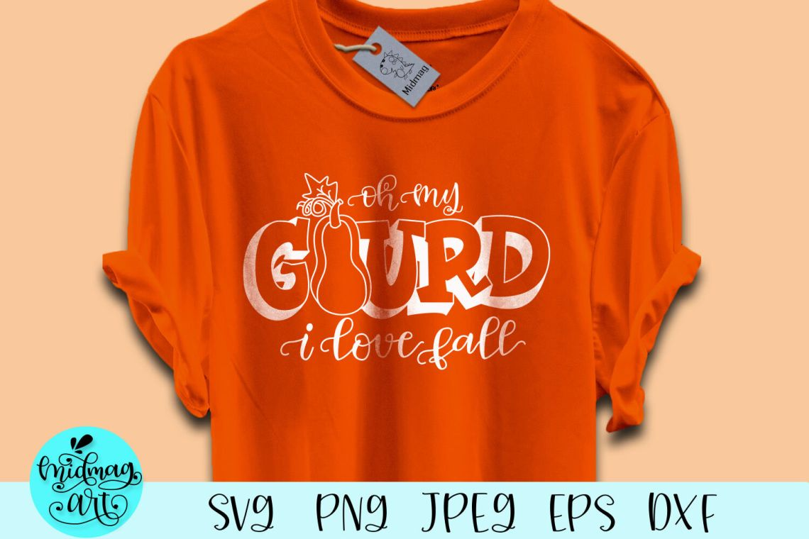 Download Oh my gourd i love fall svg, fall svg By Midmagart ...
