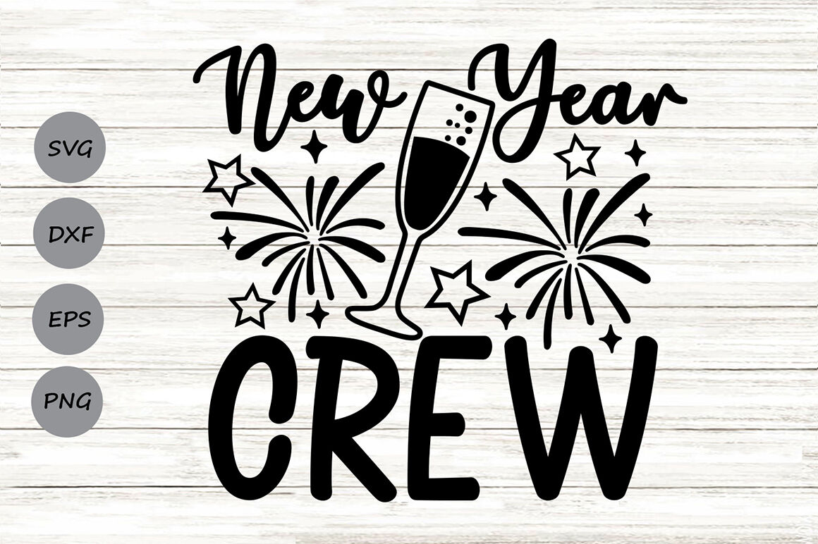 new year crew svg, new years svg, new years eve svg, happy