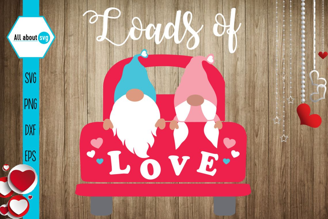Download Loads Of Love Svg, valentines Gnomes Svg By All About Svg ...