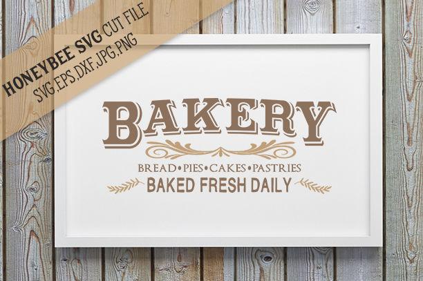 Baked Fresh Daily Bakery sign By Honeybee SVG | TheHungryJPEG.com