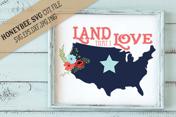 Download Land That I Love By Honeybee SVG | TheHungryJPEG.com
