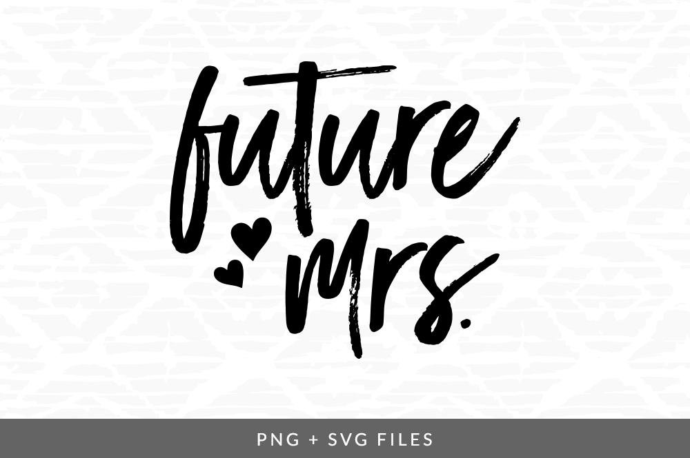 Future Mrs SVG/PNG Graphic By Coral Antler Creative