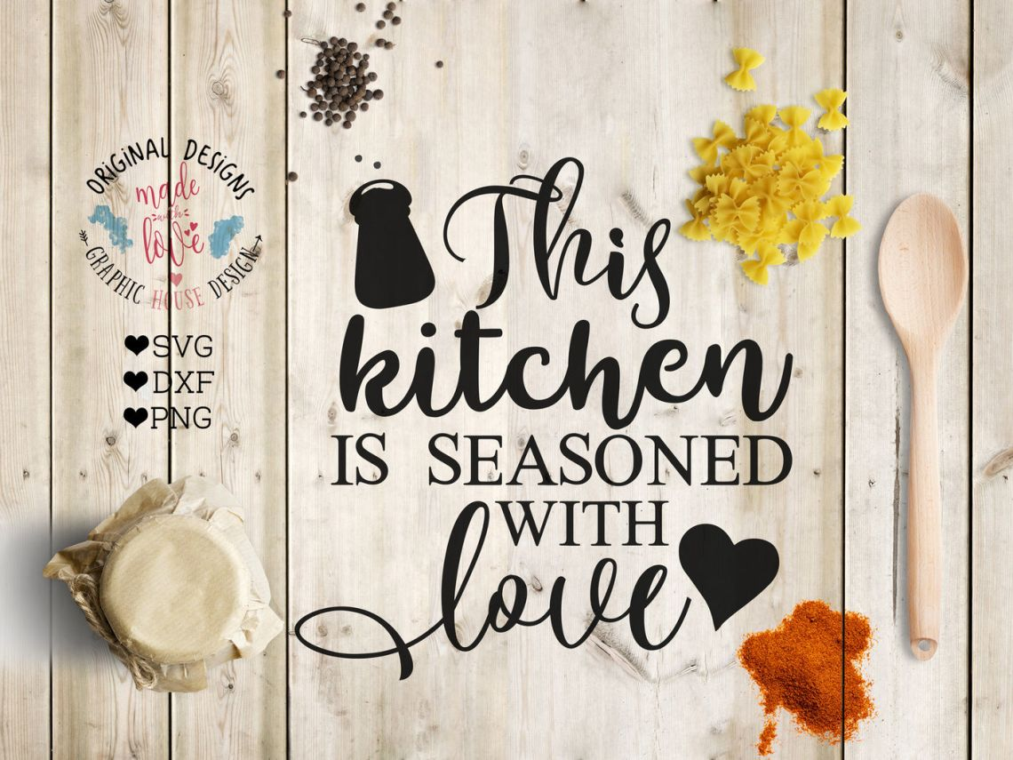 Download Kitchen Seasoned With Love Svg