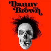 Danny Brown is Old.