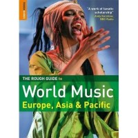 Rough Guide to World Music: Europe, Asia & Pacific