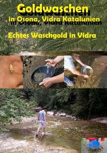 Heinz Duthel: Goldwaschen in Katalunien, Osona, eBook