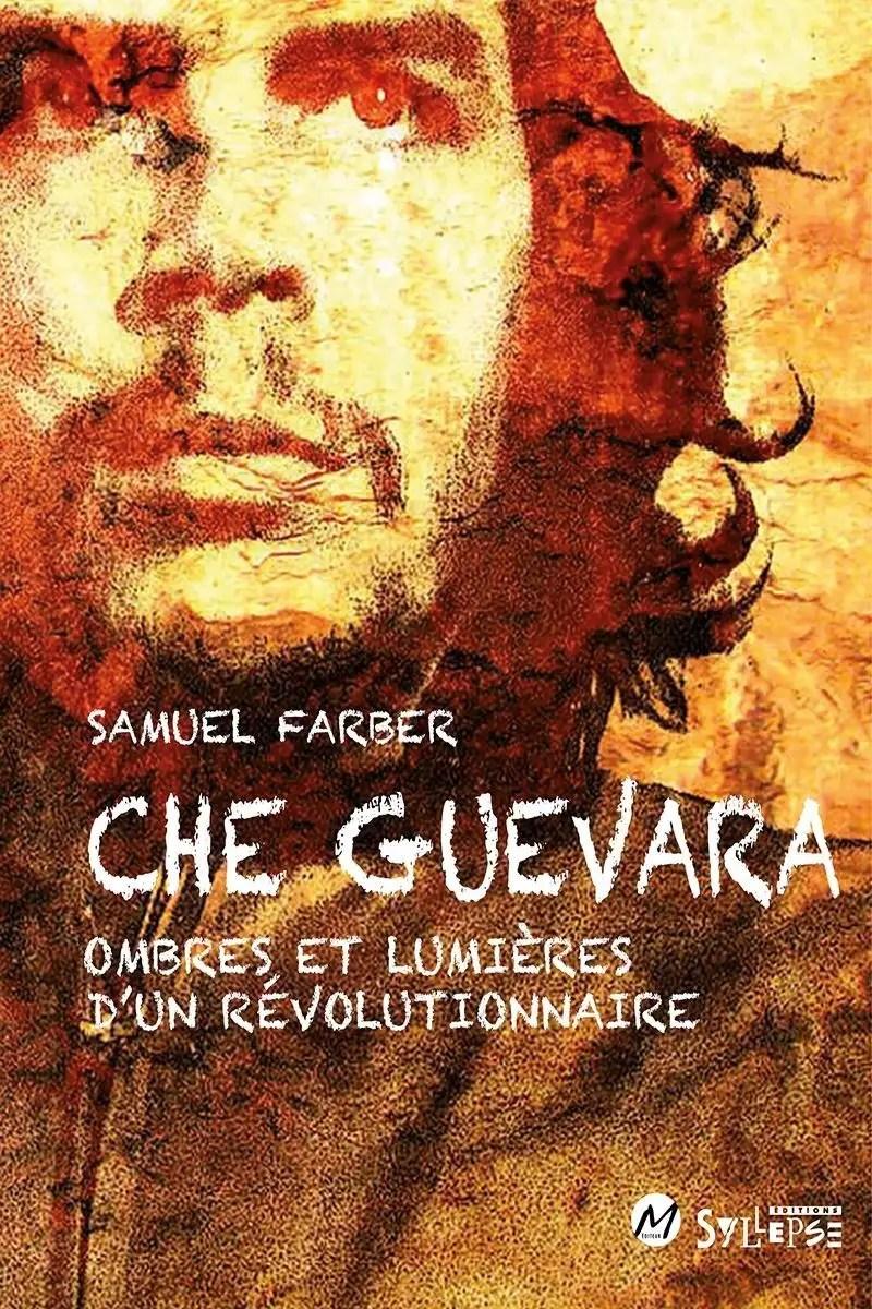 Che Guevara Naissance D'un Mythe : guevara, naissance, mythe, Guevara., Ombres, Lumières, Révolutionnaire»:, Guevara, Derrière, Mythe, Devoir