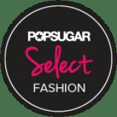 POPSUGAR Select Fashion