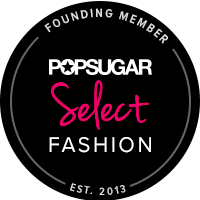 POPSUGAR Select Fashion Founding Member
