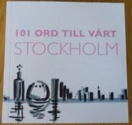 101 ord till vårt Stockholm 2017