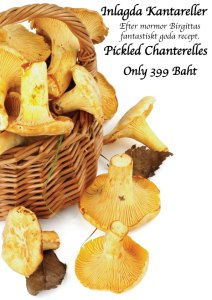 Now we sell lovely Swedish Chanterelles in Cajutan food shop in Bangkok