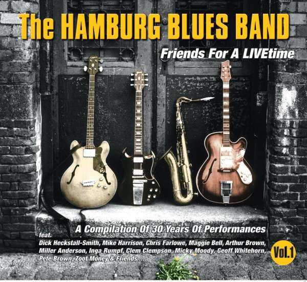 Hamburg Blues Band: Friends For A LIVEtime Vol. 1 (A Compilation Of 30 Years Of Performances), CD