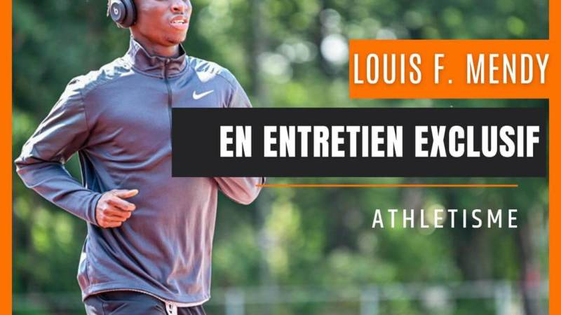 Interview   Louis François Mendy un athlète qui compte retrouver son aplomb dans les années à venir