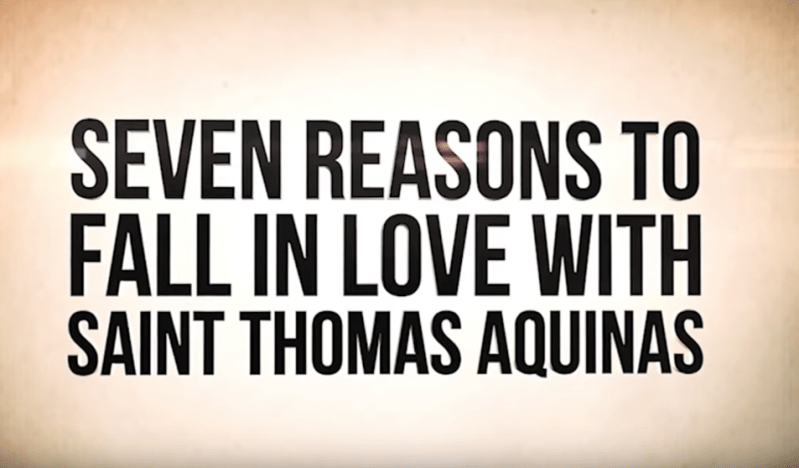 7 Reasons to Fall in love St. Thomas Acquinas