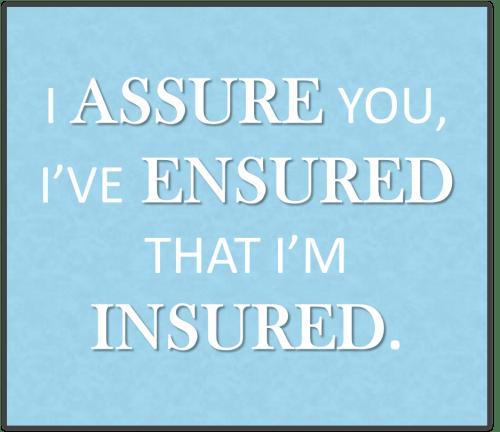 Assure Ensure Insure Final 2