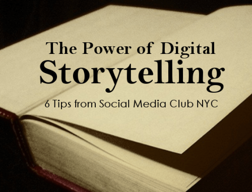 The Power of Digital Storytelling: 6 Tips from Social Media Club NYC
