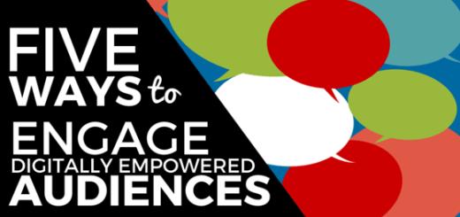 5 ways to engage digital audiences