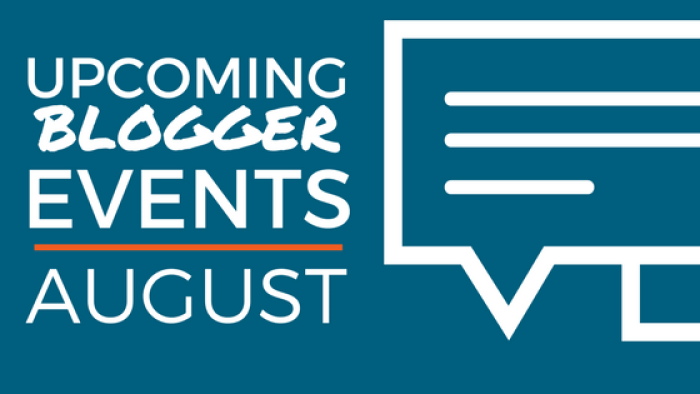 August Blogger Events