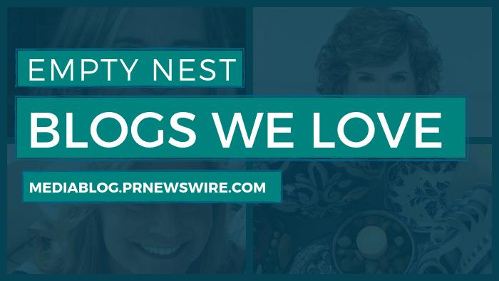 Empty Nest Blogs We Love - mediablog.prnewswire.com