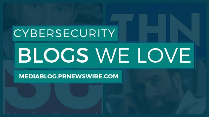 Cybersecurity Blogs We Love - mediablog.prnewswire.com