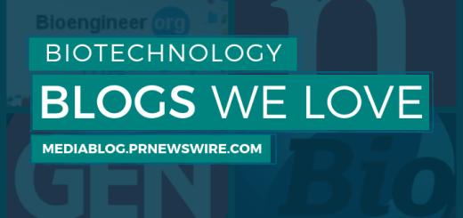 Biotechnology Blogs We Love - mediablog.prnewswire.com