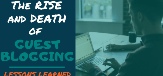 The Rise and Death of Guest Blogging: Lessons Learned