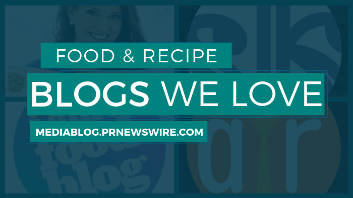 Food and Recipe Blogs We Love - mediablog.prnewswire.com