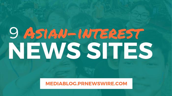 9 Asian-Interest News Sites - mediablog.prnewswire.com