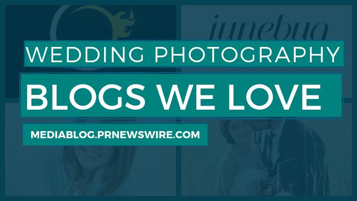 Wedding Photography Blogs We Love - mediablog.prnewswire.com