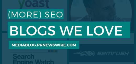 More SEO Blogs We Love - mediablog.prnewswire.com