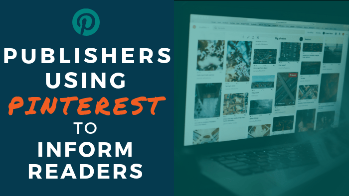 Publishers Using Pinterest to Inform Readers