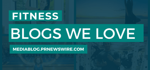 Fitness Blogs We Love - mediablog.prnewswire.com