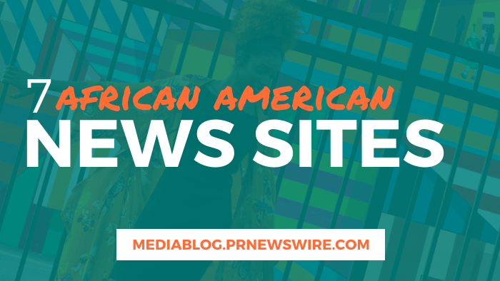 7 African American News Sites - mediablog.prnewswire.com
