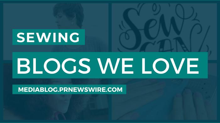 Sewing Blogs We Love - mediablog.prnewswire.com