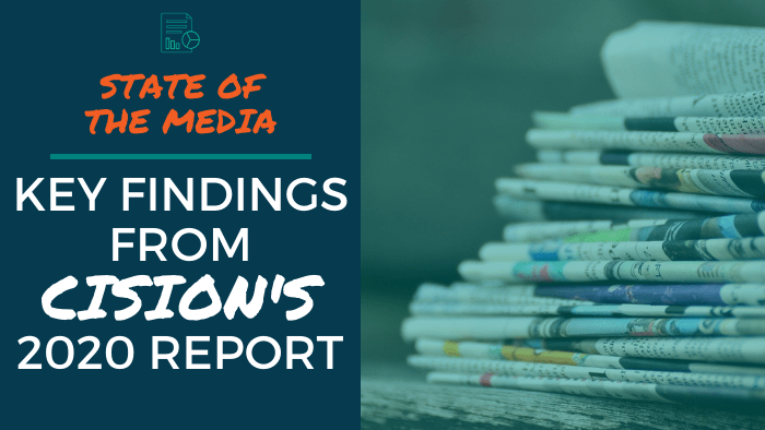 State of the Media: Key Findings from Cision's 2020 Report