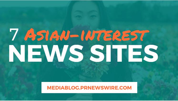 7 Asian-Interest News Sites - mediablog.prnewswire.com