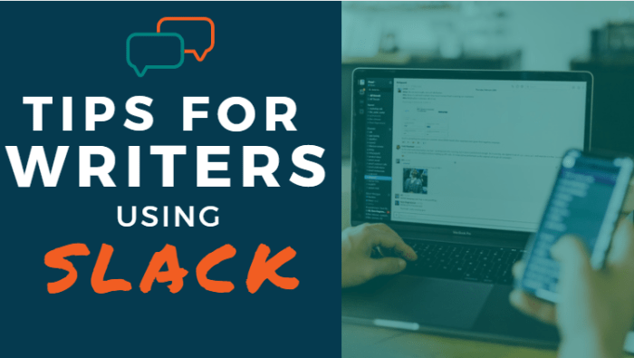 Tips for Writers Using Slack