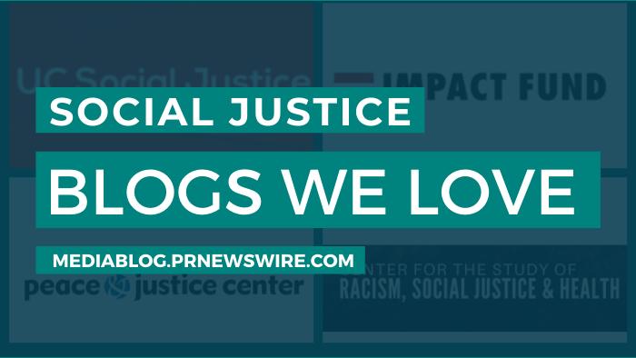Social Justice Blogs We Love - mediablog.prnewswire.com