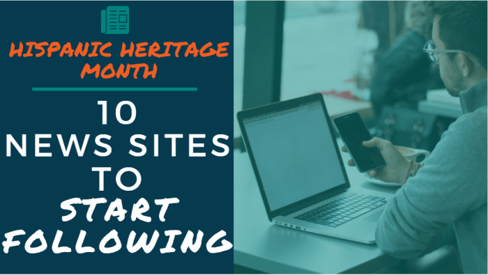 Hispanic Heritage Month - 10 News Sites to Start Following