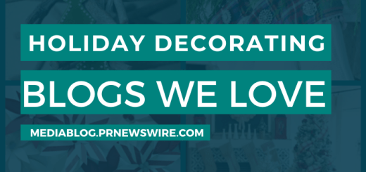 Holiday Decorating Blogs We Love - mediablog.prnewswire.com