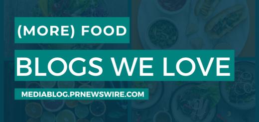 More Food Blogs We Love - mediablog.prnewswire.com