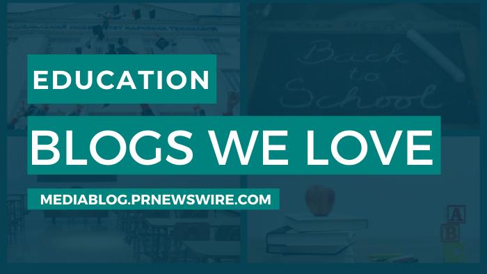Education Blogs We Love - mediablog.prnewswire.com