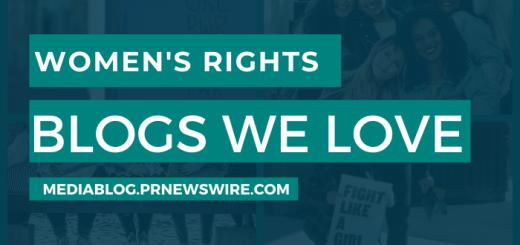 Women's Rights Blogs We Love - mediablog.prnewswire.com