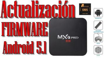 firmware es para la actualización MXQ Pro