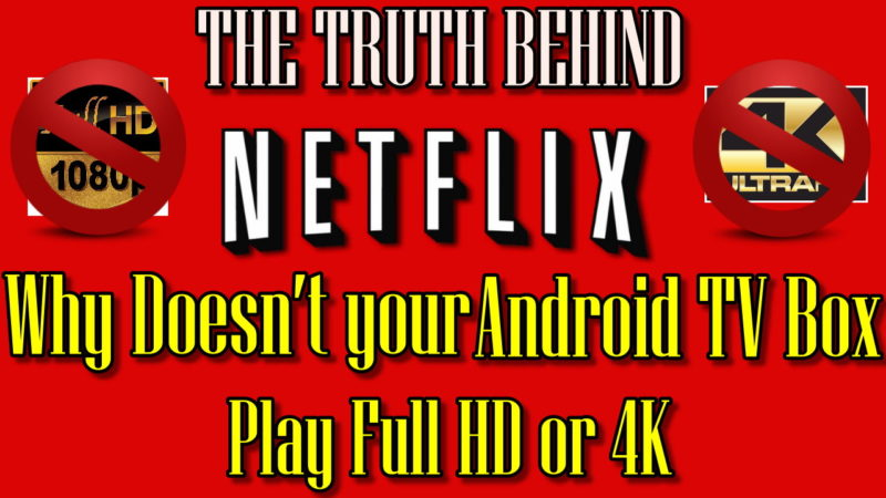THE TRUTH BEHIND NETFLIX WHY DON'T PLAY 1080 OR 4K