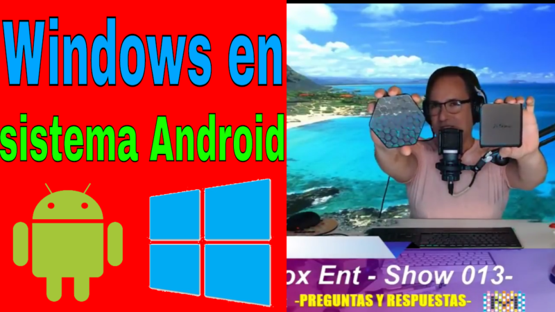 Como instalar Windows en cual sistema Android