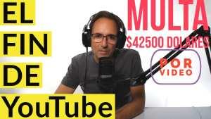 Esto es el final de YouTube? COPPA $42500 multa por video