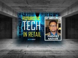 image-Parveez-Nasyam-on-Futuristic-Tech-in-Retail-mediabrief